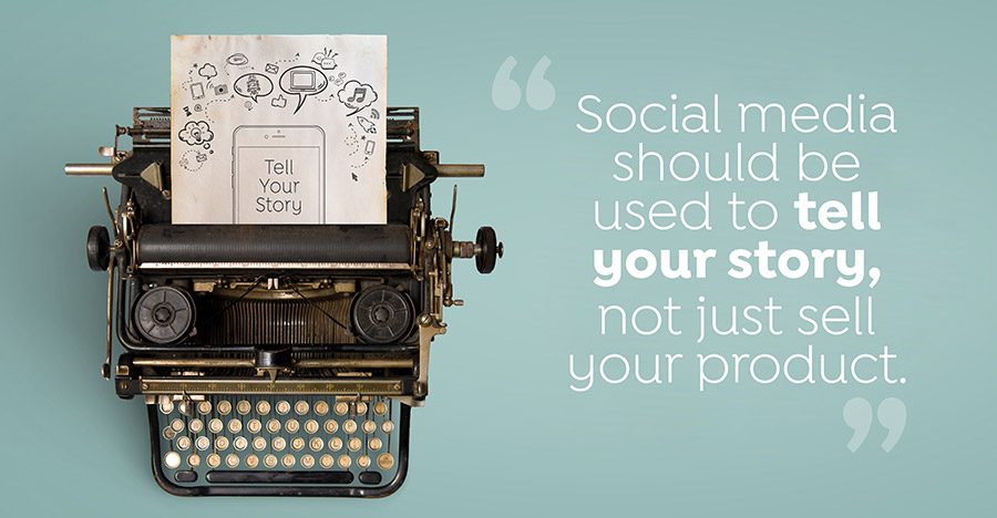 Tell your story on social